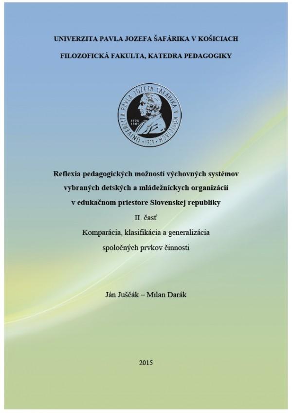 Reflexia pedagogických možností výchovných systémov vybraných detských a mládež. organizácií v edukačnom priestore SR