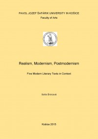 Realism, Modernism, Postmodernism: Five Modern Literary Texts in Context