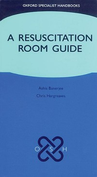 A Resuscitation Room Guide