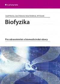 Biofyzika pro zdravotnícke a biomedicínske obory