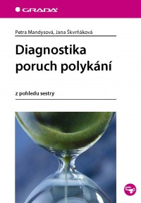 Diagnostika poruch polykání z pohledu sestry