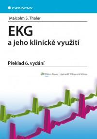 EKG a jeho klinické využití VI. vyd.