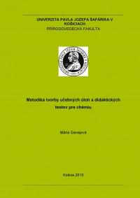 Metodika tvorby učebných úloh a didaktických testov pre chémiu