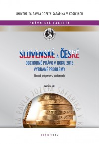Slovenské a české obchodné právo v roku 2015: Vybrané problémy