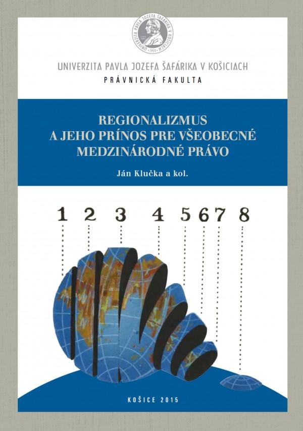 Regionalizmus a jeho prínos pre všeobecné medzinárodné právo