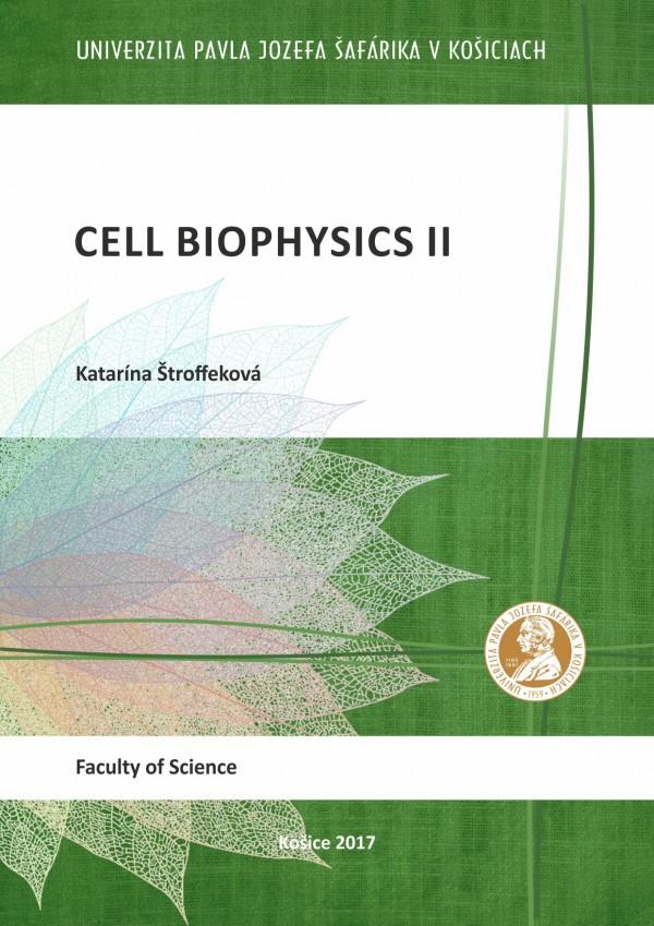 Cell Biophysics II