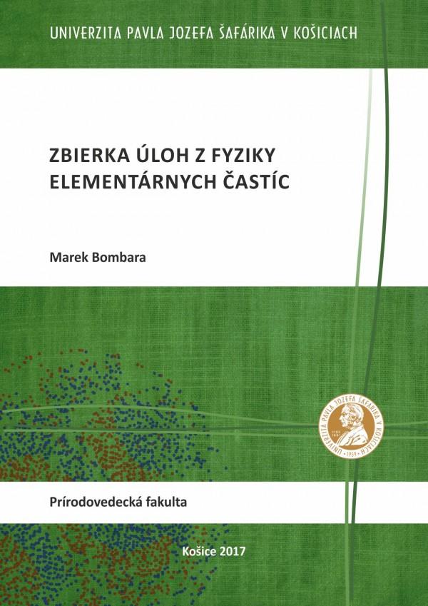 Zbierka úloh z fyziky elementárnych častíc
