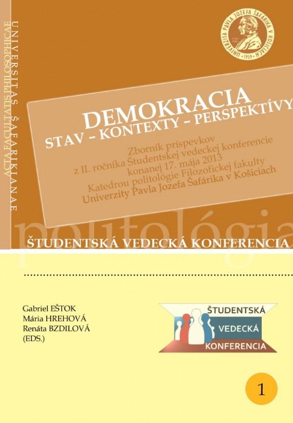 DEMOKRACIA • Stav – Kontexty – Perspektívy