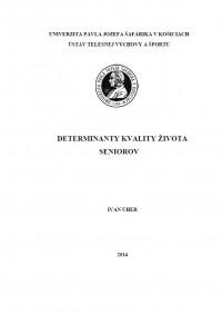 Determinanty kvality života seniorov