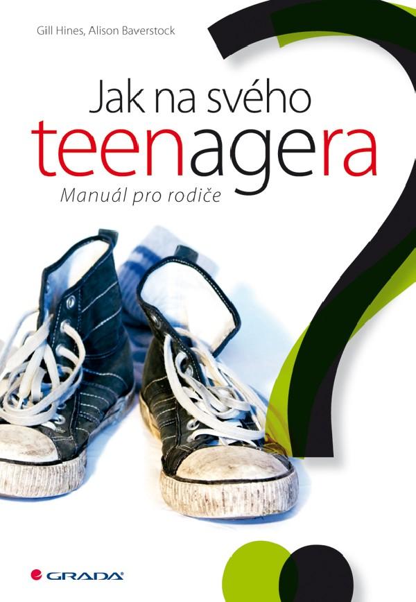 Jak na svého teenagera