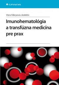 Imunohematológia atransfúzna medicína pre prax