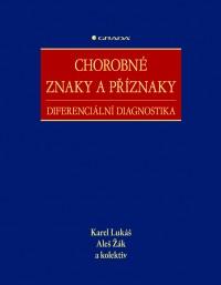 Chorobné znaky a příznaky diferenciální diagnostika