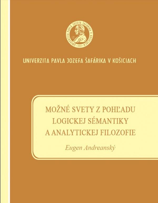 Možné svety z pohľadu logickej sémantiky a analytickej filozofie