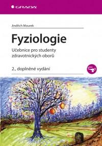 Fyziologie • Učebnice pro studenty zdravotnických oborů, 2.vyd.