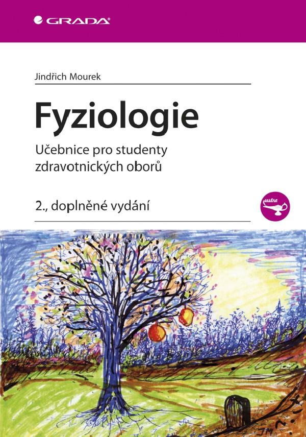 Fyziologie učebnice pro studenty zdravotnických oborů 2.vyd.
