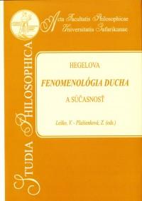 Hegelova Fenomenológia ducha a súčasnosť