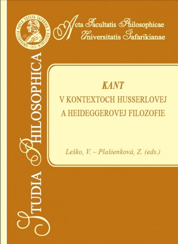 Kant v kontextoch Husserlovej a Heideggerovej filozofie