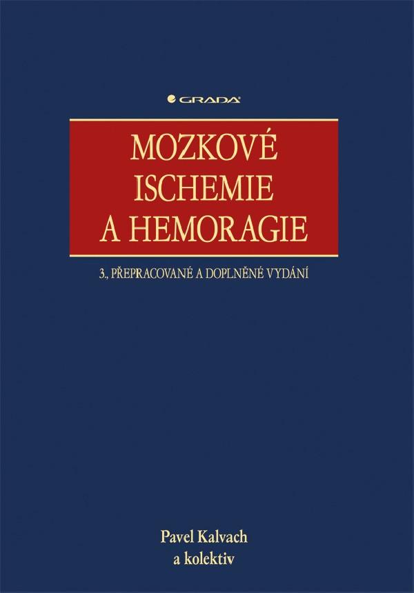 Mozkové ischémie a hemoragie 3.vydání