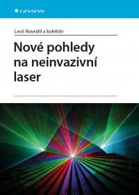 Nové pohledy na neinvazivní laser