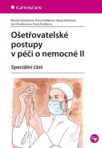 Ošetřovatelské postupy v péče o nemocné ll Speciální část