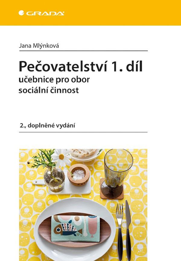 Pečovatelství 1.díl učebnice pro obor sociální činnost 2.vyd.