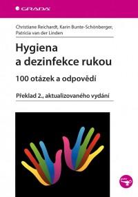 Hygiena a dezinfekce rukou • 100 otázek a odpovědí