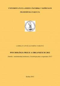 Psychológia práce a organizácie 2012