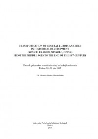 Transformation of Central European Cities in Historical Development