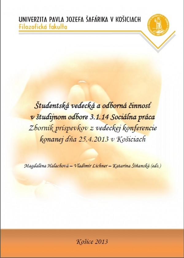 Študentská vedecká a odborná činnosť v študijnom odbore 3.1.14 Sociálna práca