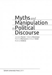 Myths and Manipulation in Political Discourse