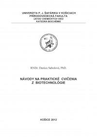 Návody na praktické cvičenia z biotechnológie