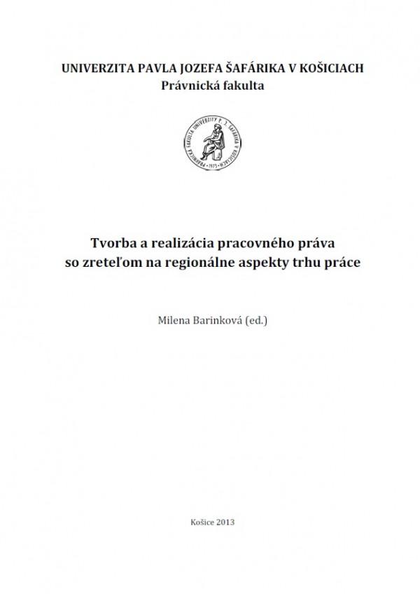 Tvorba a realizácia pracovného práva so zreteľom na regionálne aspekty trhu práce