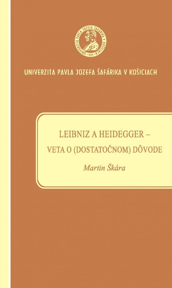 Leibniz a Heidegger – veta o (dostatočnom) dôvode