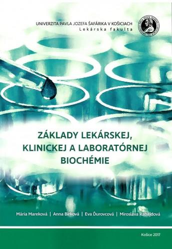 Základy lekárskej,klinickej a laboratórnej biochémie