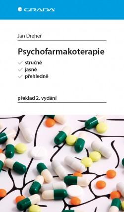 Psychofarmakoterapie stručne,jasne,přehledně