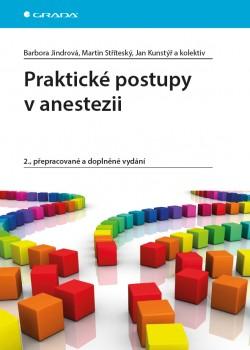 Praktické postupy v anestezii 2., vydání