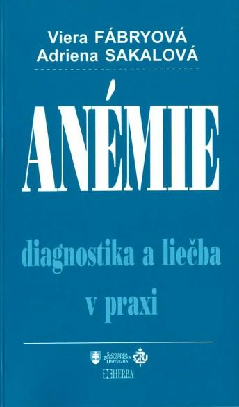 Anémie - diagnostika a liečba v praxi