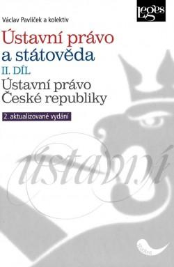 Ústavní právo a státověda II. díl - Ústavní právo České republiky