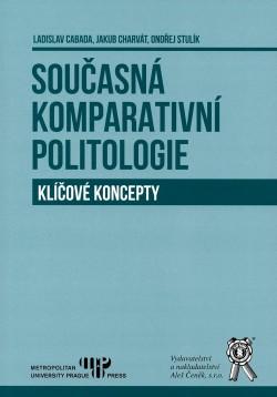 Současná komparativní politologie. Klíčové koncepty