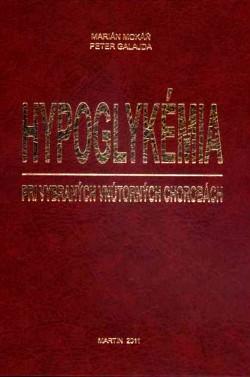 Hypoglykémia pri vybraných vnútorných chorobách