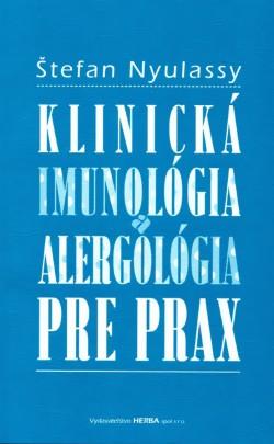 Klinická imunológia a alergológia pre prax