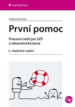 První pomoc pro SZŠ a zdravotnická lycea 2.vydání