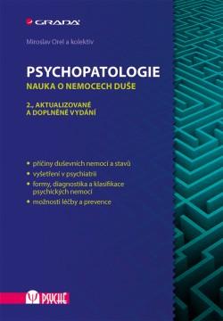Psychopatologie - Nauka o nemocech duše