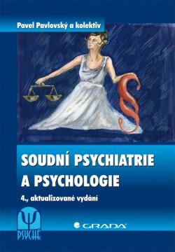 Soudní psychiatrie a psychologie 4.vydání