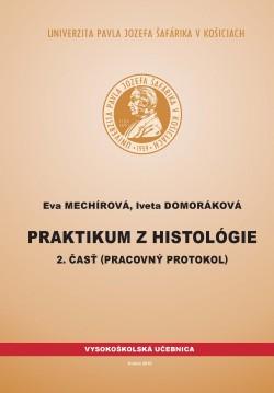 Praktikum z histológie 2. časť (pracovný protokol)