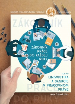 Zákonník práce do každej ruky alebo lingvistika a sankcie v pracovnom práve