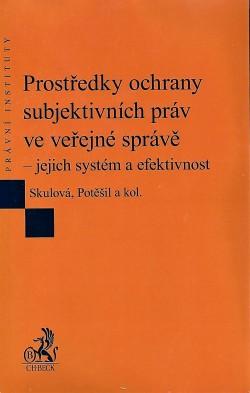 Prostředky ochrany subjektivních práv ve veřejné správě