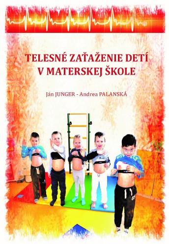 Telesné zaťaženie detí v materskej škole