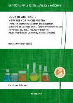 Book of abstracts - New trends in chemistry