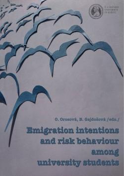 Emigračné zámery a rizikové správanie študentov vysokých škôl